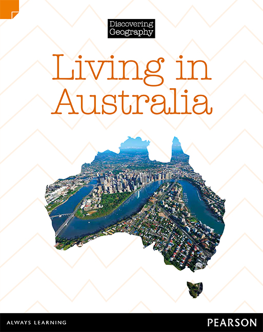 Discovering Geography (Middle Primary Nonfiction Topic Book): Living in Australia (Reading Level 27/F&P Level R)