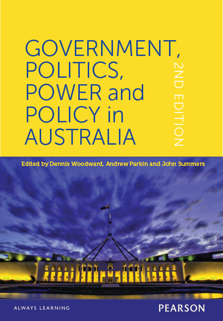 Government, Politics, Power and Policy in Australia (Custom Edition)