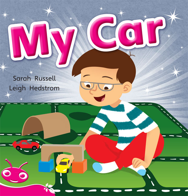 Bug Club Level 1 - Pink: My Car (Reading Level 1/F&P Level A)