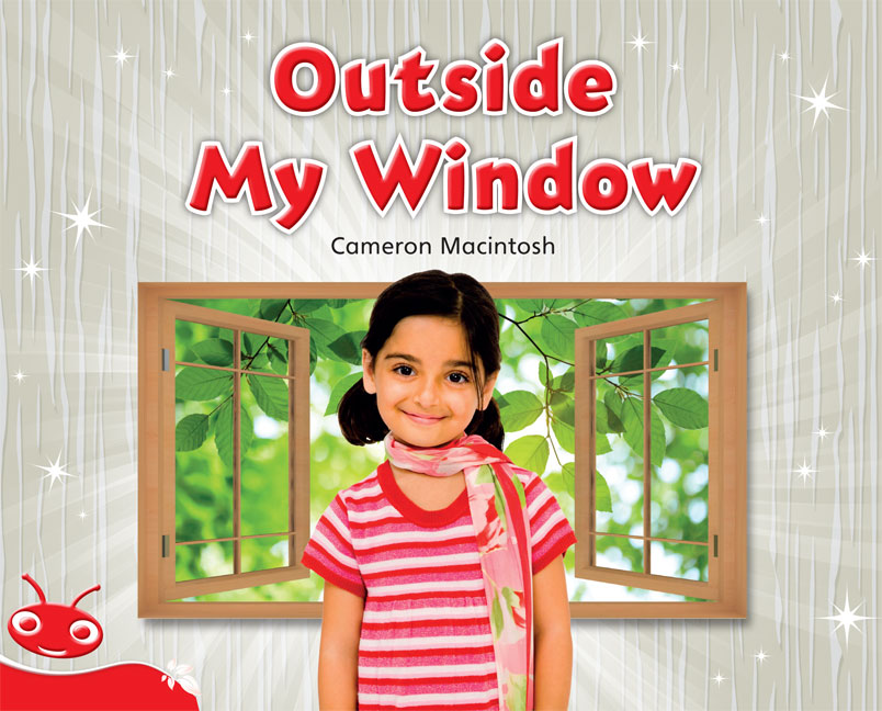 Bug Club Level 5 - Red: Outside My Window (Reading Level 5/F&P Level D)