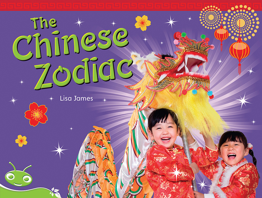 Bug Club Level 14 - Green: The Chinese Zodiac (Reading Level 14/F&P Level H)