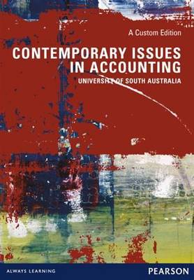 Contemporary Issues in Accounting (Custom Edition)