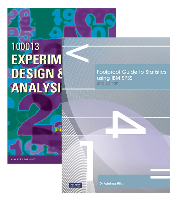Foolproof Guide to Statistics Using IBM SPSS + Experimental Design & Analysis 100013 (Custom Edition)