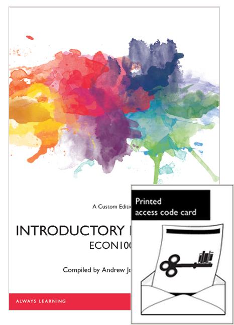Introductory Economics ECON1000 (Custom Edition) + MyLab Economics without eText