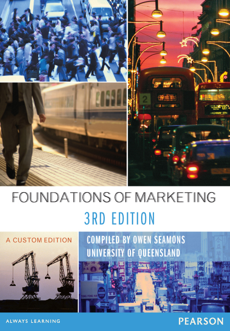 Foundations of Marketing (Custom Edition)
