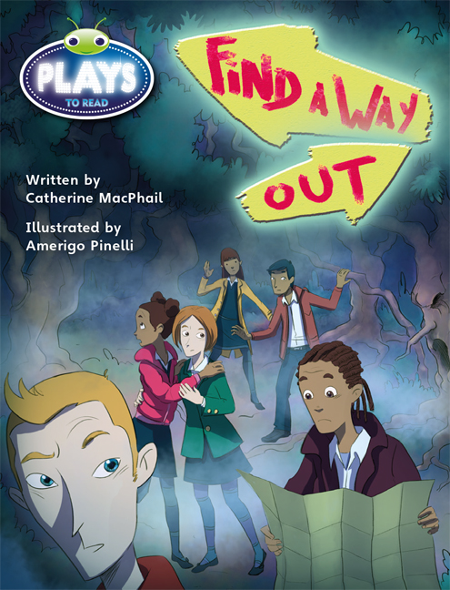 Bug Club Fluent Fiction Play (Sapphire): Find a Way Out (Reading Level 30/F&P Level U)