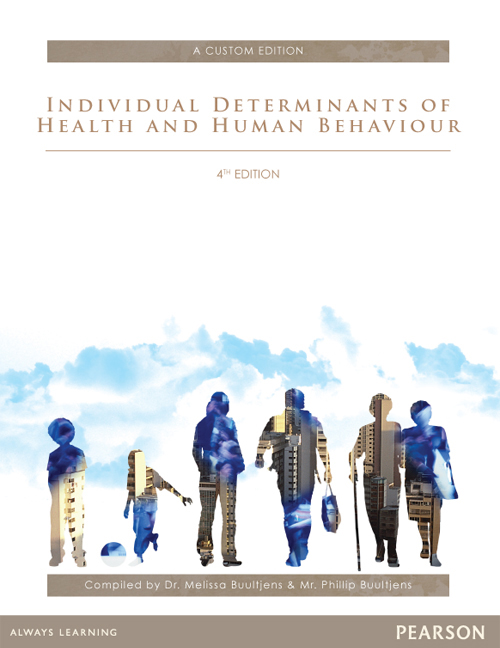 Individual Determinants of Health and Human Behaviour (Custom Edition): Compiled by Dr Melissa Buultjens, Mr Phillip Buultjens