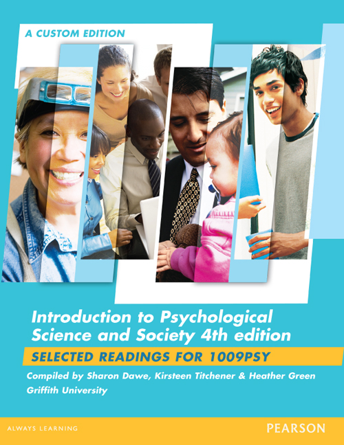 Introduction To Psychological Science & Society (Custom Edition)