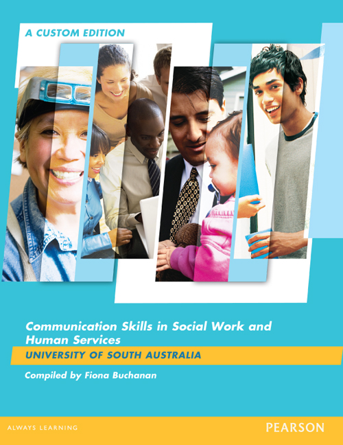 Communication Skills In Social Work & Human Services (Custom Edition)