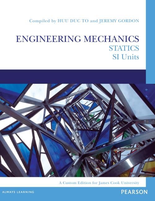 Engineering Mechanics: Statics SI Units (Custom Edition)