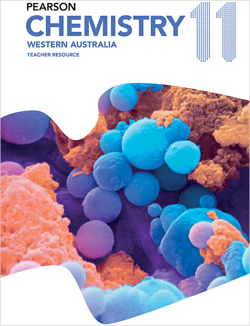 Pearson Chemistry 11 Western Australia Teacher Resource