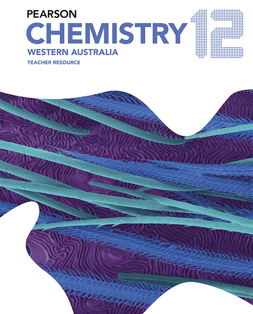 Pearson Chemistry 12 Western Australia Teacher Resource
