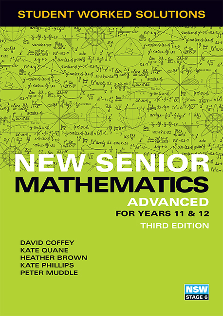 New Senior Mathematics Advanced Years 11 & 12 Student Worked Solutions Book