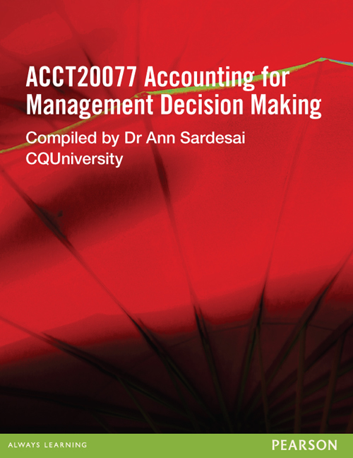 Accounting for Management Decision Making ACCT20077 (Custom Edition)
