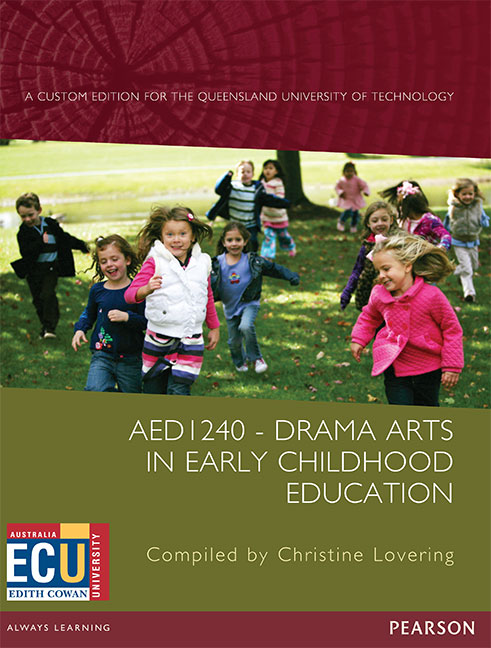 Drama Arts in Early Childhood Education AED1240 (Custom Edition)