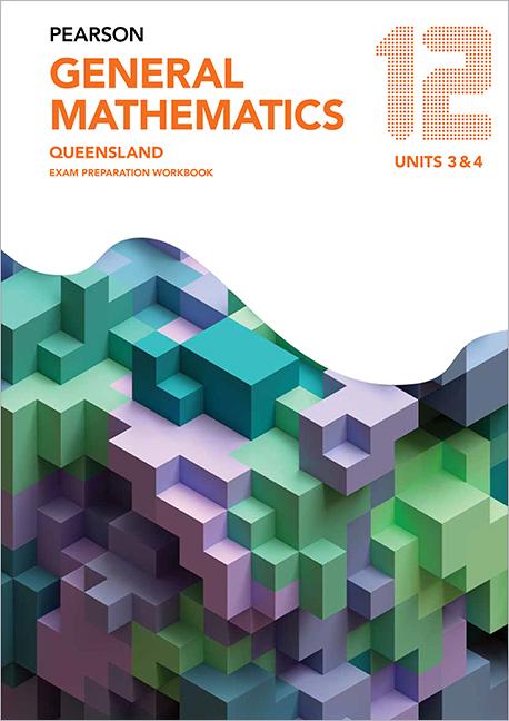Pearson General Mathematics Queensland 12 Exam Preparation Workbook