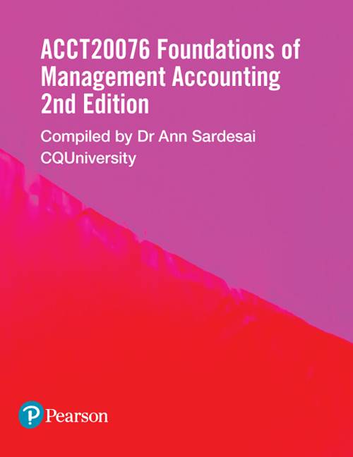 Foundations of Management Accounting ACCT20076 (Custom Edition)