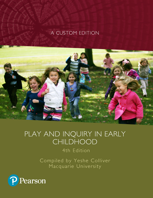 Play and Inquiry in Early Childhood (Custom Edition)
