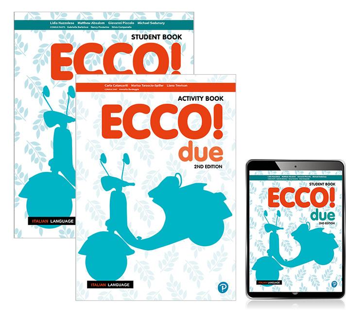 Ecco! due Student Book, eBook and Activity Book