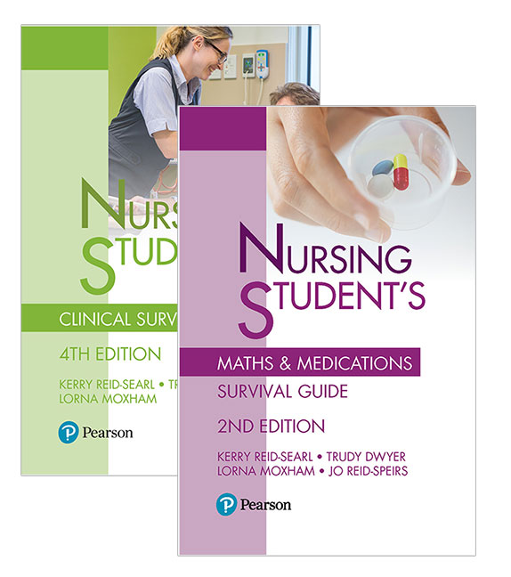 Nursing Student's Clinical Survival Guide + Nursing Student's Maths & Medications Survival Guide