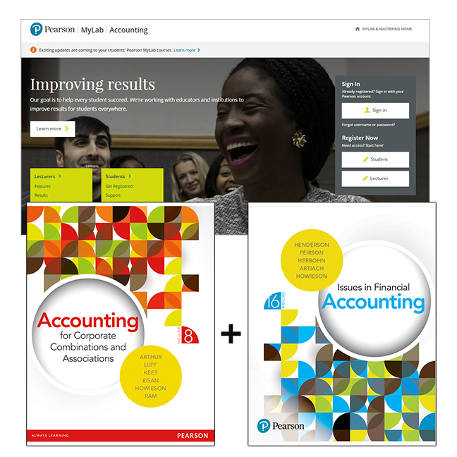 Issues in Financial Accounting + Accounting for Corporate Combinations and Associations + MyLab Accounting without eText