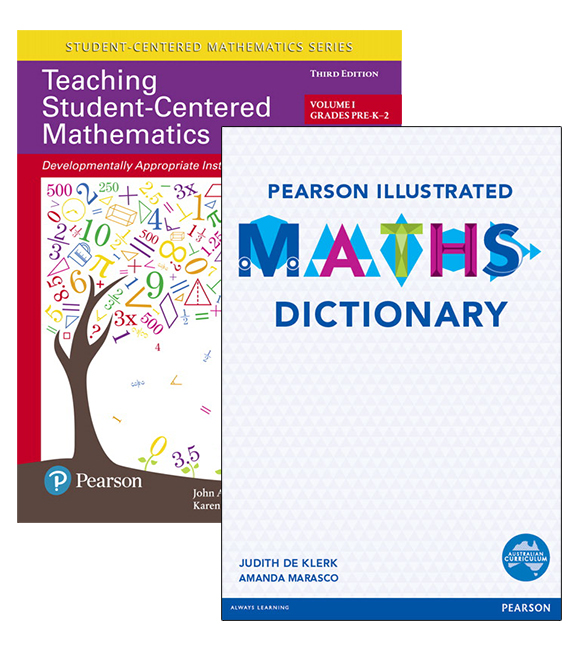 Teaching Student-Centered Mathematics: Developmentally Appropriate Instruction for Grades Pre-K-2 (Volume I) + Pearson Illustrated Maths Dictionary