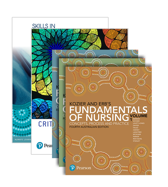 Kozier and Erb's Fundamentals of Nursing + Skills in Clinical Nursing + Critical Conversations for Patient Safety: An Essential Guide for Healthcare Students