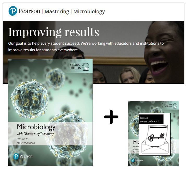 Microbiology with Diseases by Taxonomy Global Edition + Modified Mastering Microbiology with eText
