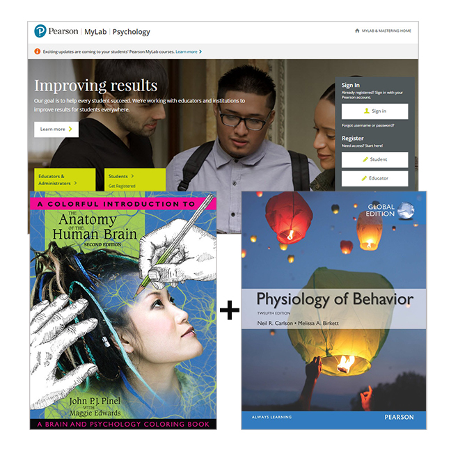 Physiology of Behaviour, Global Edition + A Colorful Introduction to the Anatomy of the Human Brain: A Brain & Psychology Coloring Book + MyLab Psychology with eText