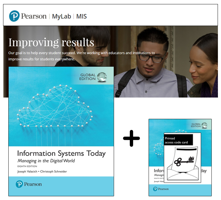 Information Systems Today, Global Edition + MyLab MIS with eText