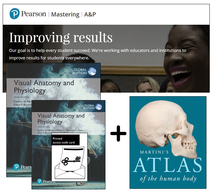 Visual Anatomy & Physiology, Global Edition + Atlas of the Human Body + Mastering A&P with eText