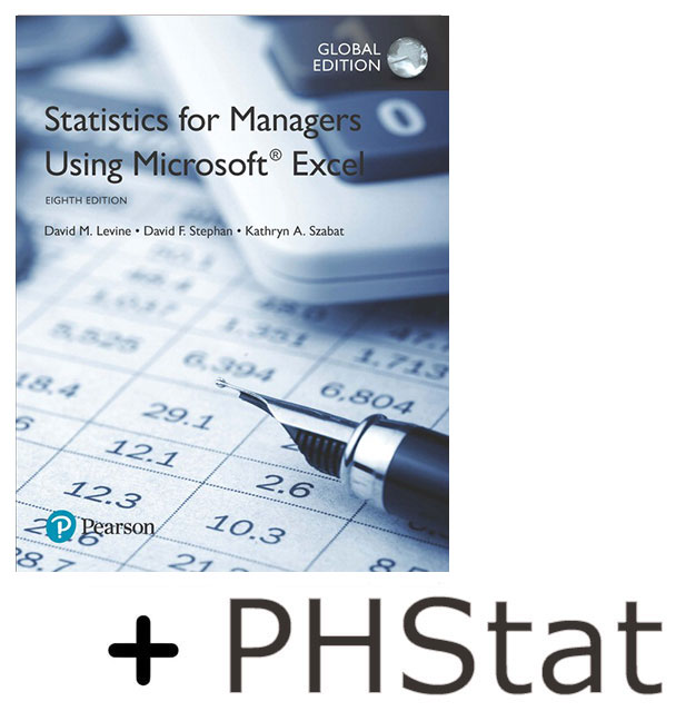Statistics for Managers Using Microsoft Excel, Global Edition + PHStat Access Kit for Statistics