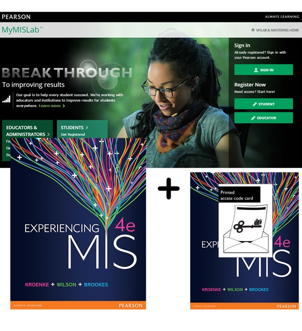 Experiencing MIS + MyLab MIS with eText