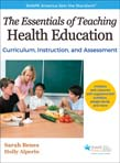 Essentials of Teaching Health Education With Web Resource: Curriculum, Instruction, and Assessment
