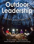 Outdoor Leadership : Theory and Practice 2ed