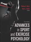 Advances in Sport and Exercise Psychology 4ed