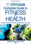 ACSM's Complete Guide to Fitness and Health 2ed