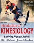 Introduction to Kinesiology With Web Study Guide : Studying Physical Activity 5ed