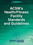 ACSM's Health/Fitness Facility Standards and Guidelines 5ed