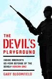 Devil's Playground: Inside America's Defense of the Deadly Korean DMZ