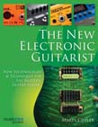 New Electronic Guitarist: New Technologies and Techniques for the Modern Guitar Player
