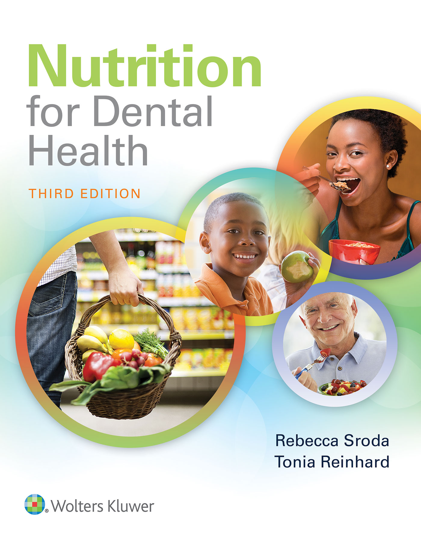 Nutrition For Dental Health: A Guide For The Dental Professional