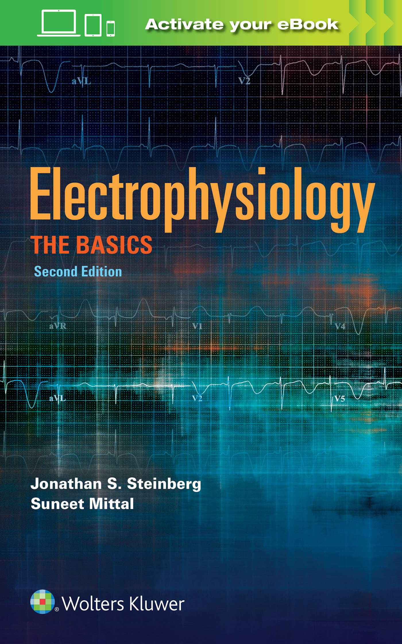 Electrophysiology: The Basics, A Companion Guide for the Cardiology Fellow During the EP Rotation
