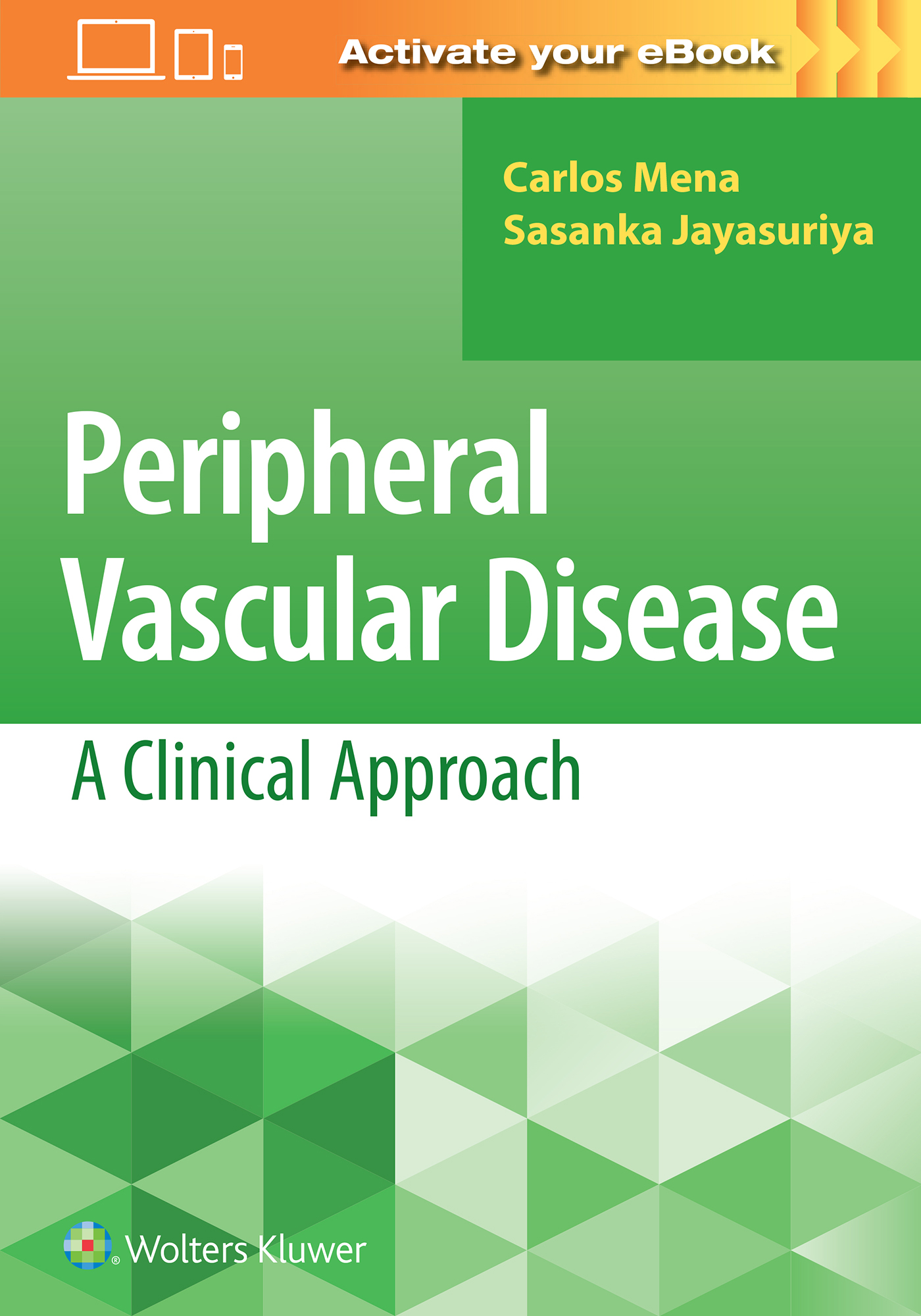 Peripheral Vascular Disease: A Clinical Approach