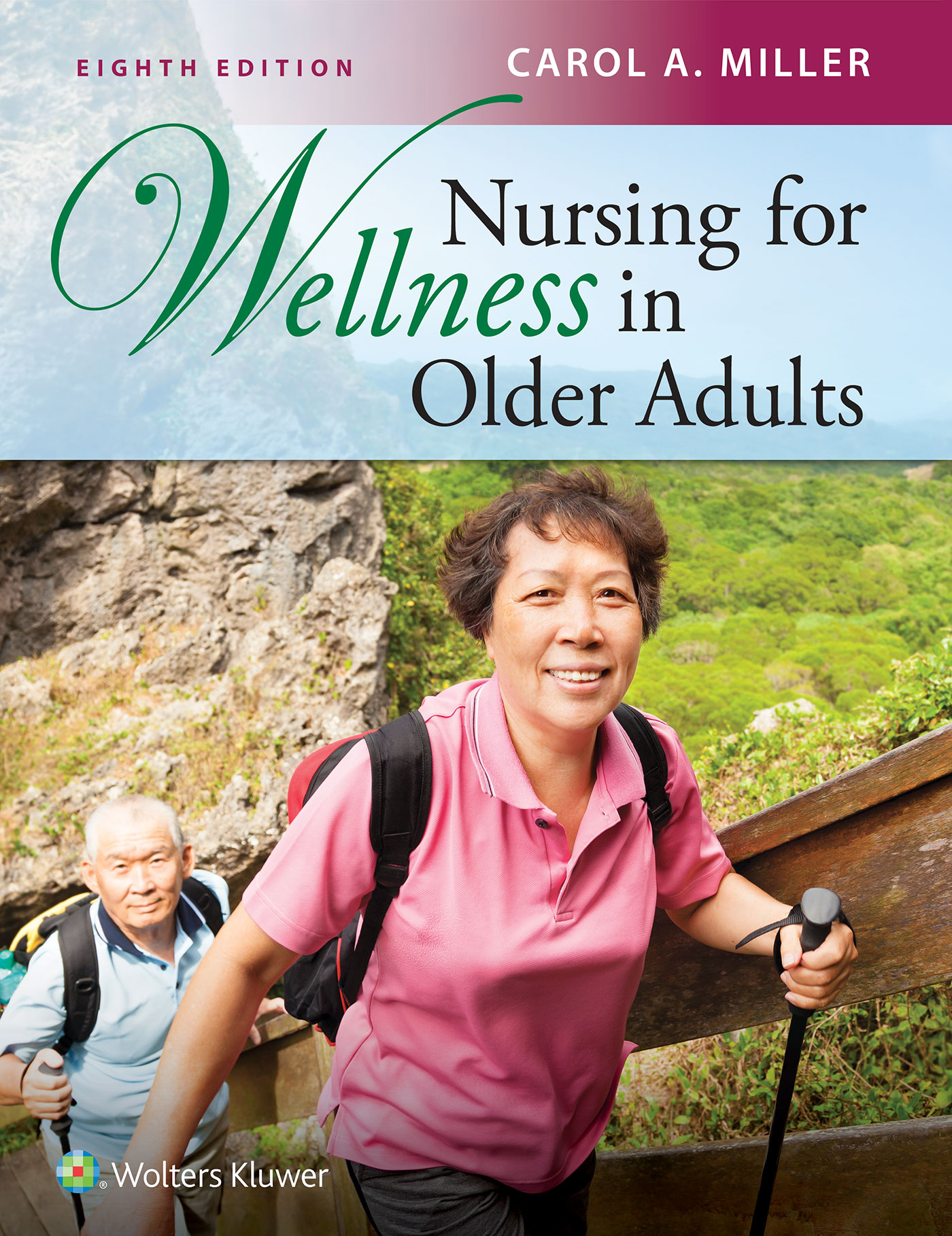 Nursing for Wellness in Older Adults North American Edition