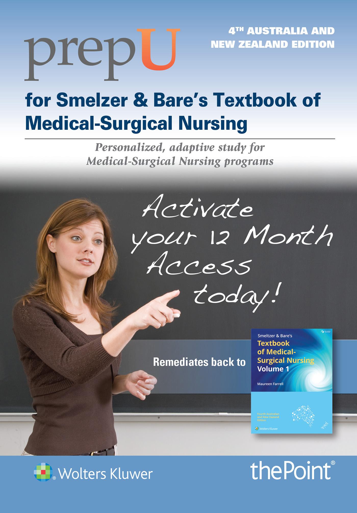PrepU for Farrell's Smeltzer & Bare's Textbook of Medical-Surgical Nursing