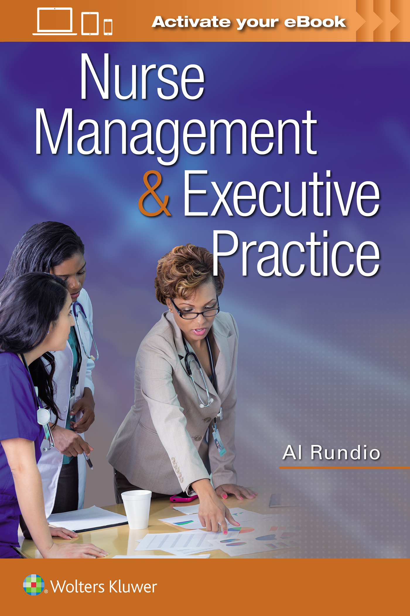 Nurse Management & Executive Practice