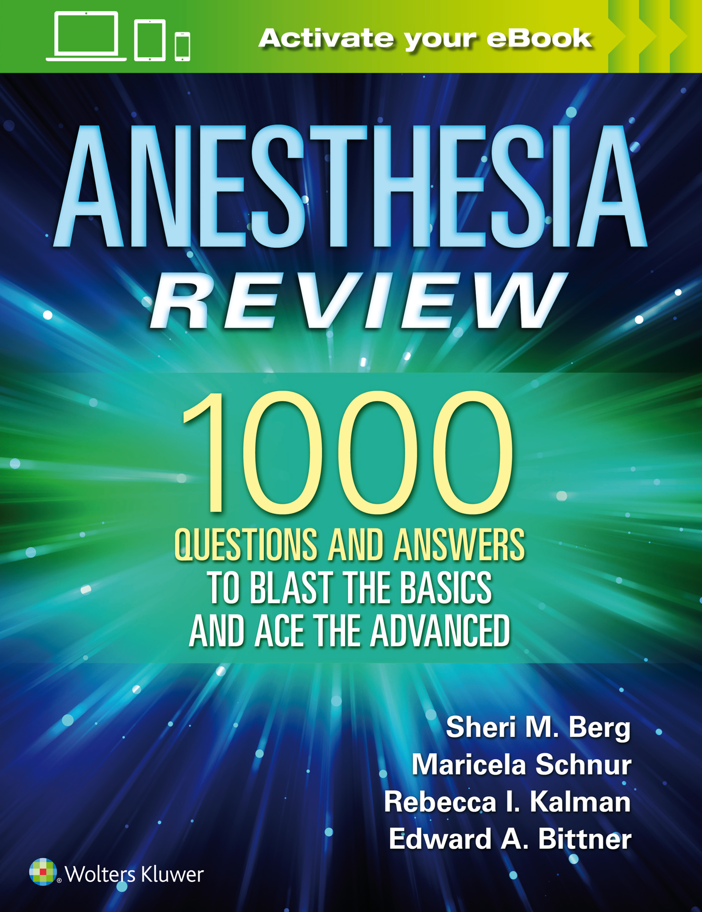 Anesthesia Review: 1000 Questions and Answers