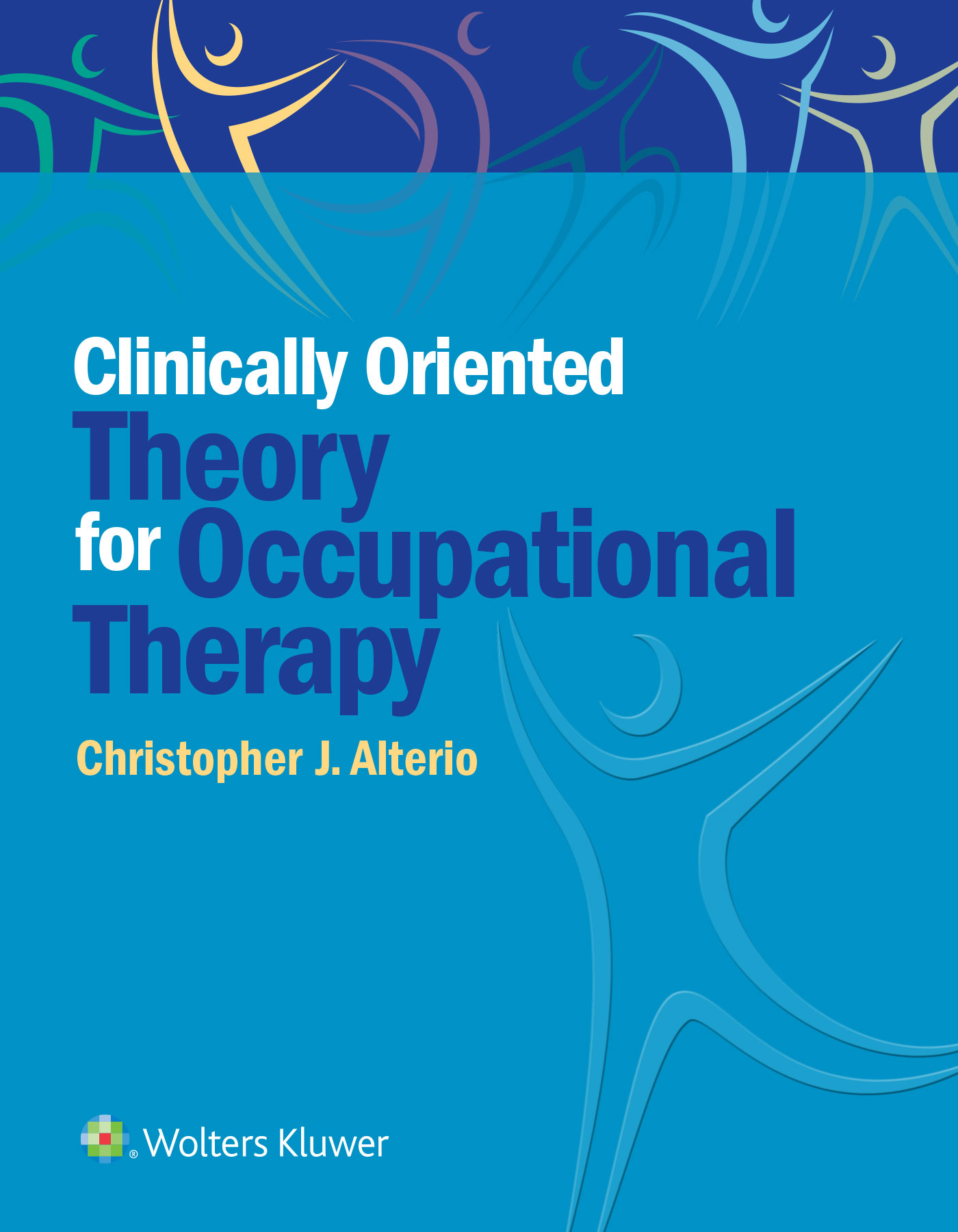 Clinically-Oriented Theory for Occupational Therapy