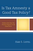 Is Tax Amnesty a Good Tax Policy?: Evidence from State Tax Amnesty Programs in the United States